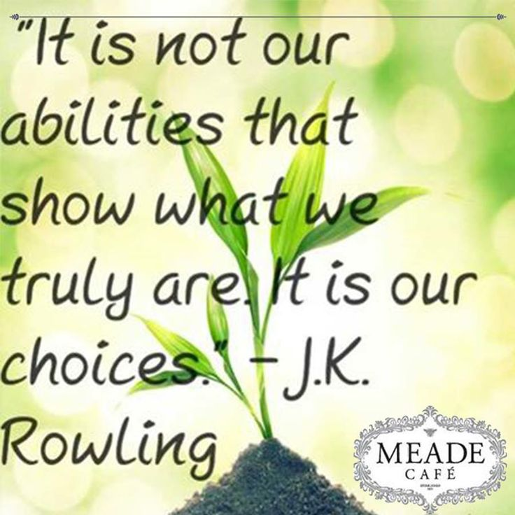 """It is not our abilities that show what we truly are. It is our choices."" - J.K. Rowling. #Sunday #motivation"