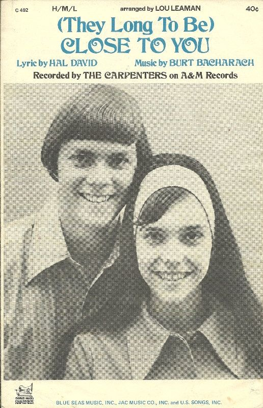 1963 The Carpenters They Long To Be Close To You Sheet Music, Karen Carpenter, Piano music musical notes classic 60's Americana Love Songs.