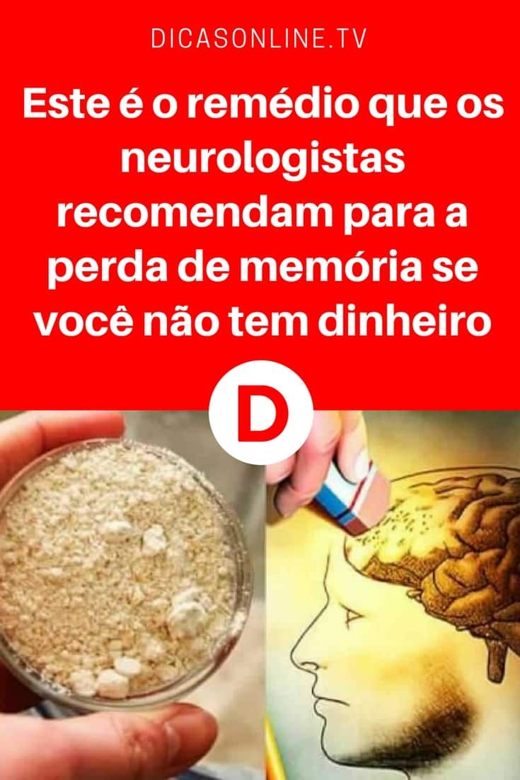 Perda de memória | Este é o remédio que os neurologistas recomendam para a perda de memória se você não tem dinheiro