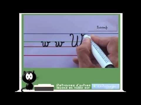 Alphabet cursif - comment écrire la lettre cursive W - vidéo en langue française - YouTube