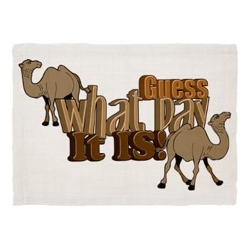 Hump Day Camel Guess what Day it IS? Dinner Placem  Hump Day Camel Guess what Day it IS?