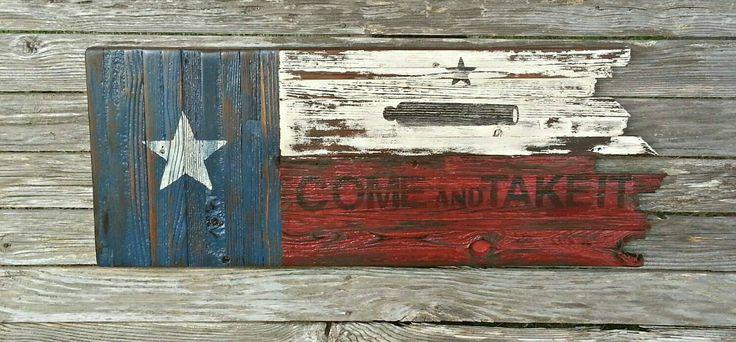 Wooden Come and Take It Flag, Texas Flag, Rustic, Distressed, Wooden Texas Flag, Barn Wood Flag, Gonzales Flag, Flag by FreedomForgedDesigns on Etsy