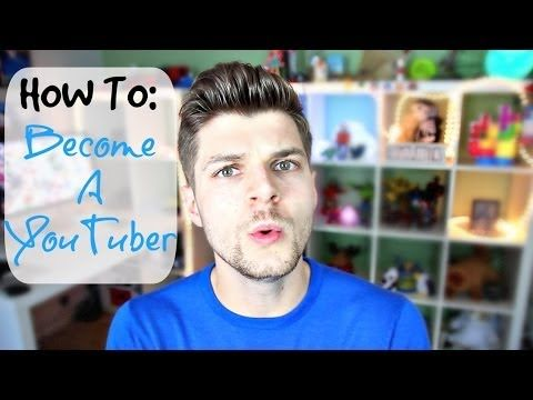 HOW TO BECOME A YOUTUBER!