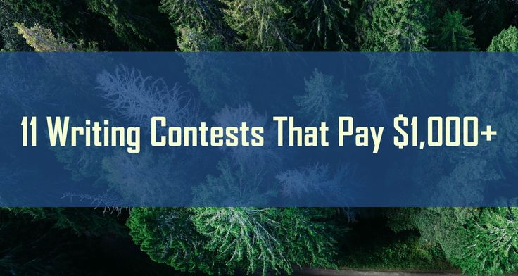 11 Free Writing Contests With Cash Prizes Over $1,000