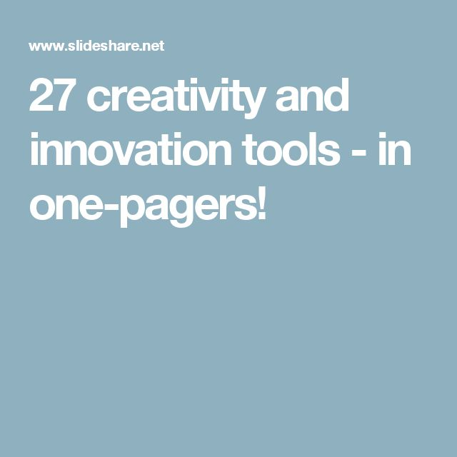 27 creativity and innovation tools - in one-pagers!