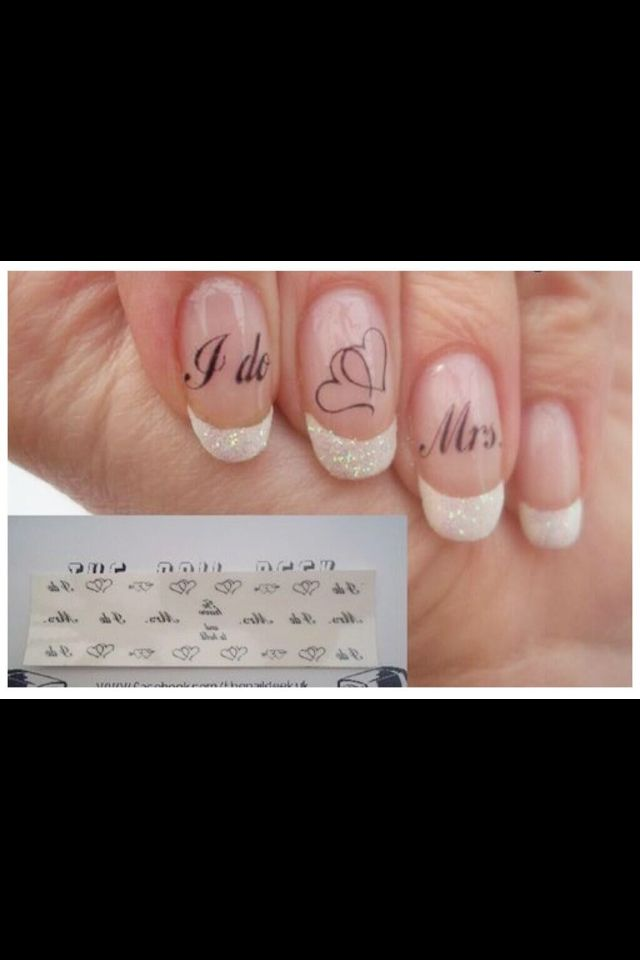 """""""I do"""" """"<3"""" """"Mrs."""" Perfect nails for a wedding!, and of the last name is short, you could probably fit it if you change the order up and put it """"mrs"""" on the index finger and the last name on the middle finger!!"""