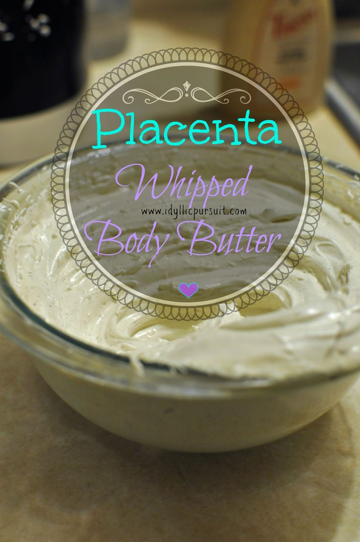 Make a luxuriously soft, heavenly-scented whipped body butter using leftover placenta pills from placenta encapsulation!