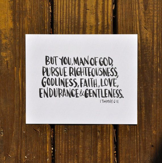 "1 Timothy 6:11; Man of God hand-lettered horizontal print; 8""x10"""