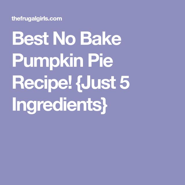 Best No Bake Pumpkin Pie Recipe! {Just 5 Ingredients}