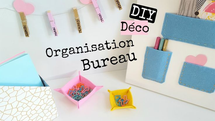 DIY 4 DÉCO ORGANISATION BUREAU / Office Room Décor