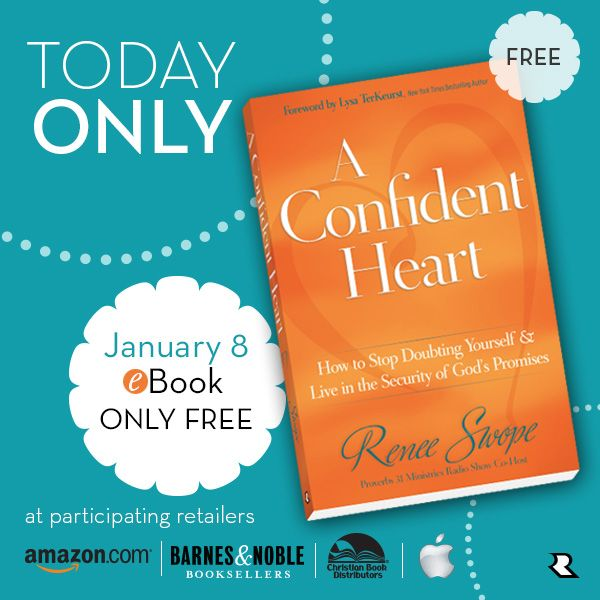 Don't let doubt, worry or fear of failure hold you back in 2014! Grab a copy of my #FREE A Confident Heart by Renee Swope E-BOOK at participating retailers. {Today Jan 8th ONLY} Find links here: http://reneeswope.com/2014/01/free-ebook-today-only/: 29 Books Free, Ebook Retailers, Ebook 01 08 14, Books Movies, Free Book, Free E Book, Aconfidentheart Book