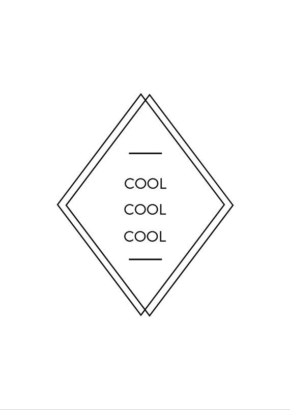 Cool, cool, cool. Just like Jake Peralta 8.27 × 11.69 inches  -- INSTANT DOWNLOAD -- Once youve purchased this print, youll be able to download a pdf instantly, which means it can be hanging on your wall in no time at all!  -- HOW DO I PRINT IT? -- Great question! Your design can be printed from your home computer, at a local print/copy shop