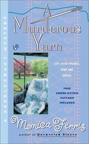 A Murderous Yarn (2002) (The fifth book in the Needlecraft Mysteries series) A…