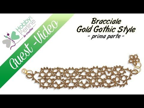 Bracciale Gold Gothic Style (parte 1) | TUTORIAL - HobbyPerline.com - YouTube