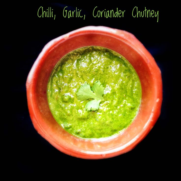 Green Chilli and Coriander Paste | Chilli, Garlic and Coriander Chutney