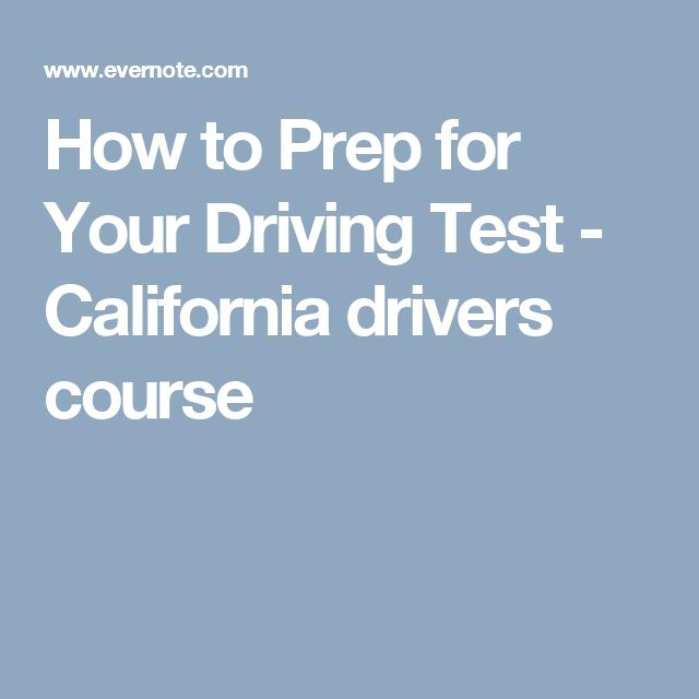 How to Prep for Your Driving Test  - California drivers course