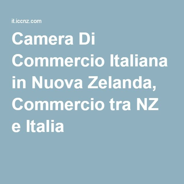 Camera Di Commercio Italiana in Nuova Zelanda, Commercio tra NZ e Italia