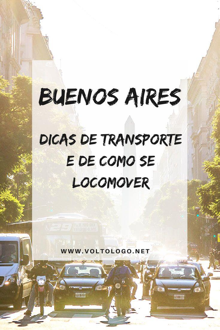 Transporte em Buenos Aires: Dicas de como se locomover pela capital da Argentina. Descubra como usar o metrô, ônibus, bicicleta, táxi e Uber na capital da Argentina.