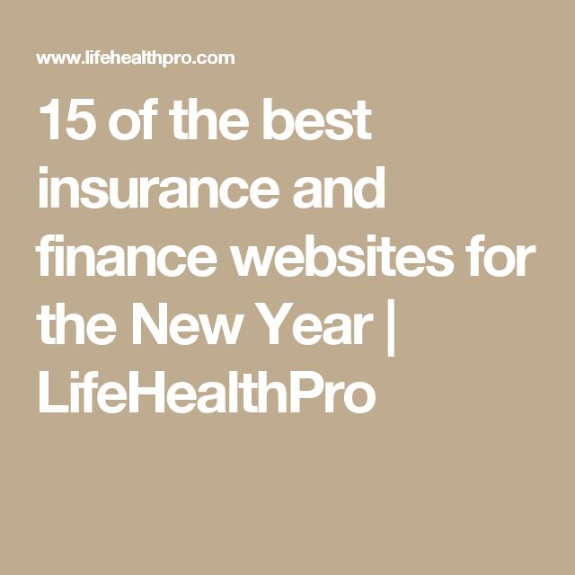 15 of the best insurance and finance websites for the New Year | LifeHealthPro