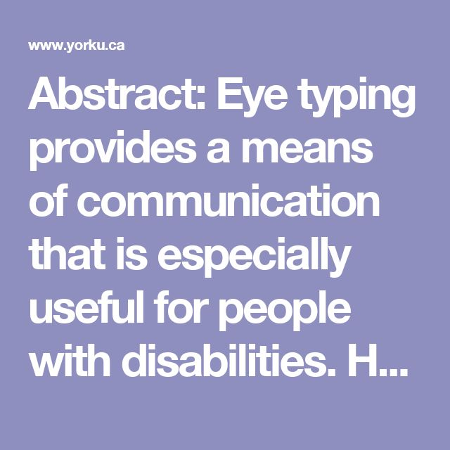 Abstract: Eye typing provides a means of communication that is especially useful for people with disabilities. However, most related research addresses technical issues in eye typing systems, and largely ignores design issues. This paper reports experiments studying the impact of auditory and visual feedback on user performance and experience. Results show that feedback impacts typing speed, accuracy, gaze behavior, and subjective experience. Also, the feedback should be matched with the…