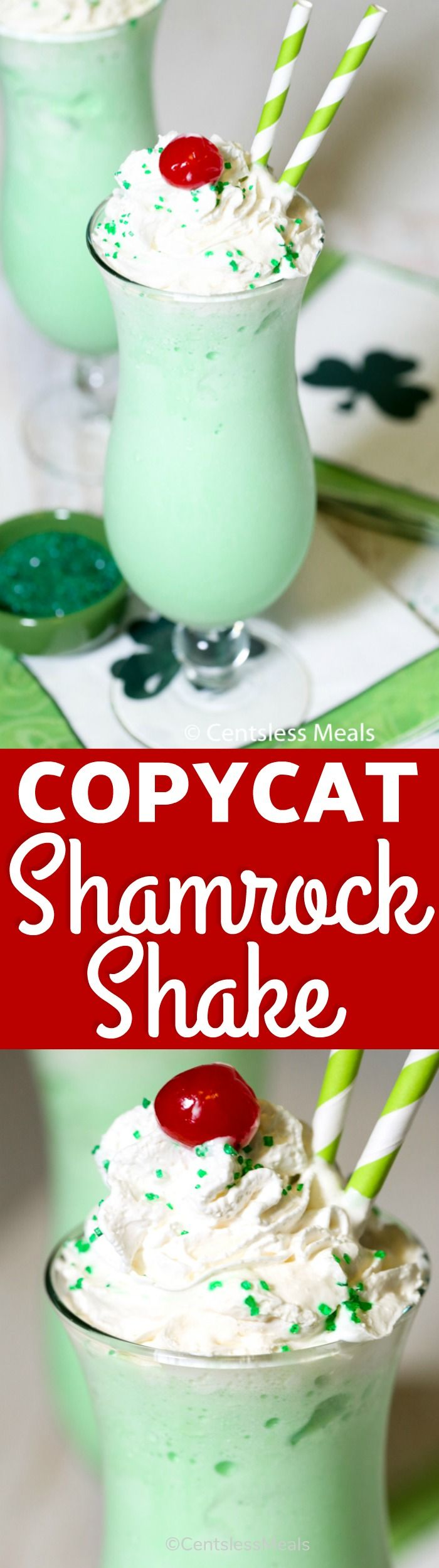 This creamy, minty, velvety smooth and cool treat is super popular, especially for St. Patrick's Day! I admit though that I love to indulge any time of the year! #centslessmeals #milkshake #mint #stpatricksday #cooltreat #easyrecipe #copycat