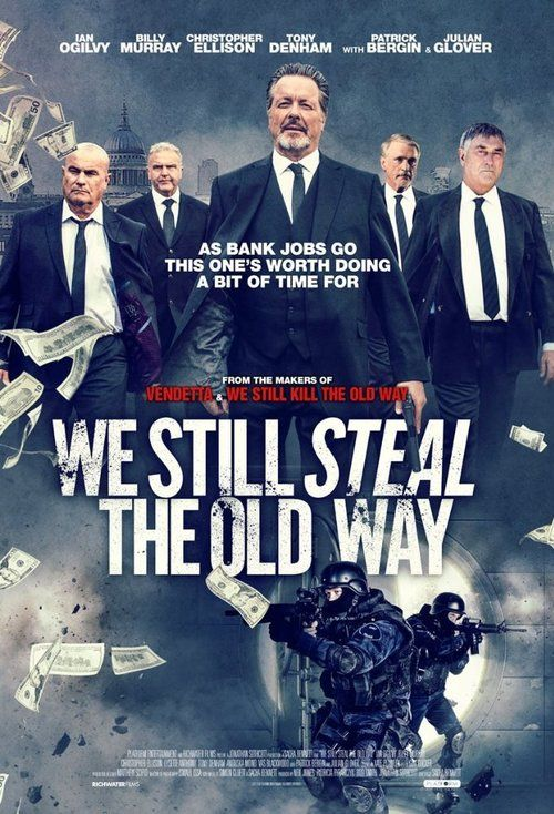 Watch We Still Steal the Old Way 2017 Full Movie HD Download Free torrent