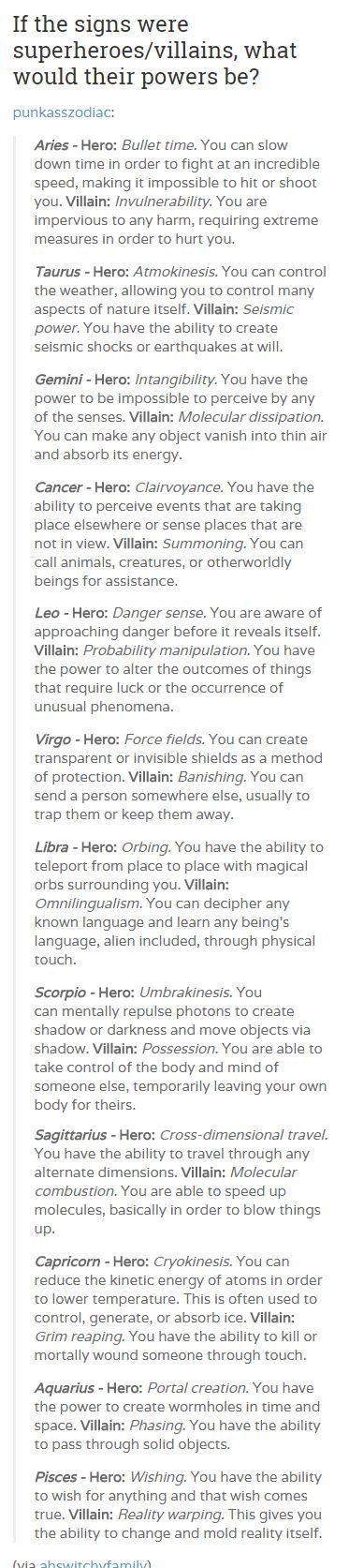 your zodiac sign as|| As a Sagittarius I am happy to be a villain and blow things up.:
