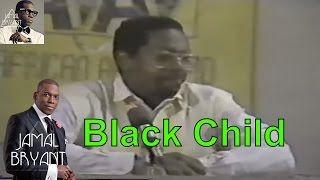 Pastor Jamal Bryant Minitries Sermons 2016 - Amos Wilson The Development Of The Black Child