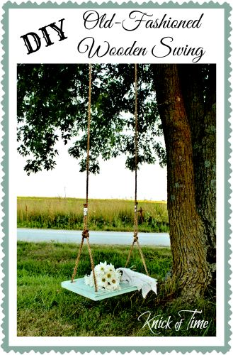 DIY Wooden Swing Summer Fun Outdoors Grass Old-fashioned via Knick of Time knickoftimeinteriors.blogspot.com
