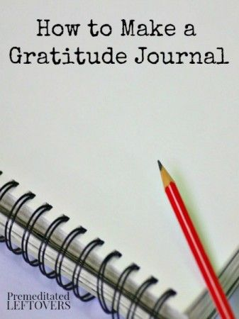 How to make a gratitude journal - Creating a gratitude journal is a great way to document your feelings in a way that is easy and inexpensive.