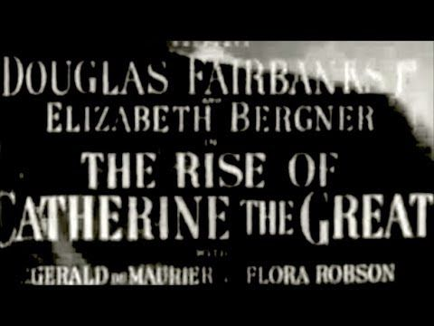 The Rise of Catherine the Great (1934) Douglas Fairbanks Jr. Biography (1.31.34 hr)