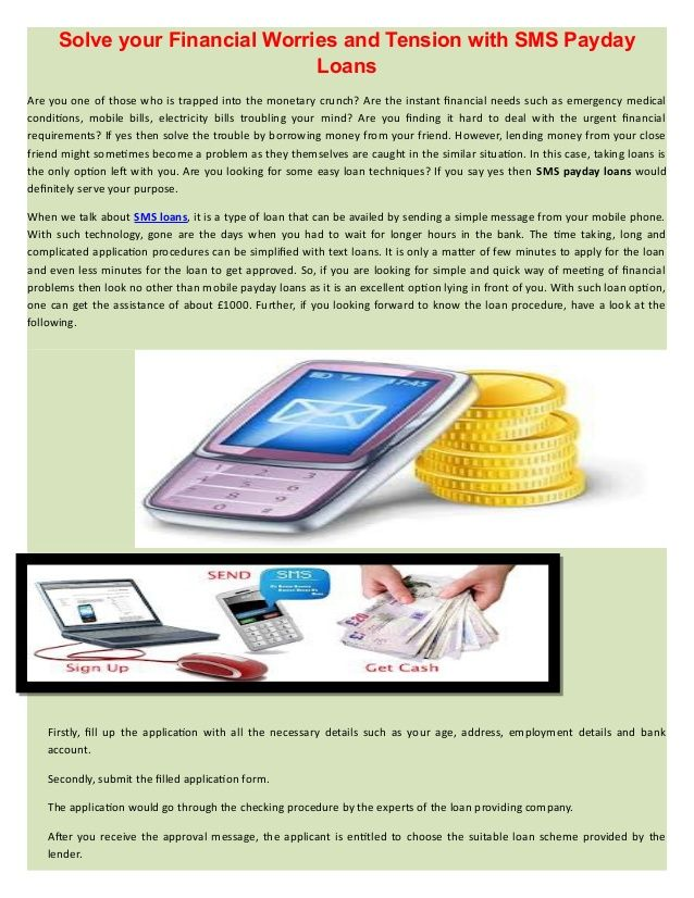 Sms Loans is a way to find the loans through mobile.