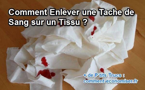 1000 Id Es Sur Le Th Me Enlever Les Taches De Sang Sur
