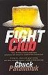 Fight Club (Vintage Classic)   Chuck Palahnuik
