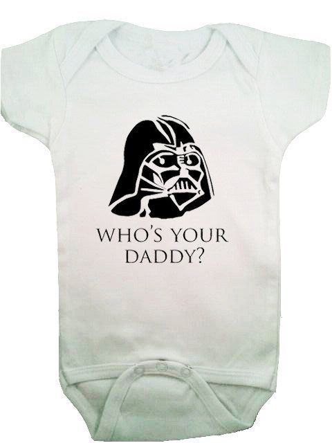 Who's Your Daddy Darth Vader Star Wars Baby by SandboxClothing, $13.00