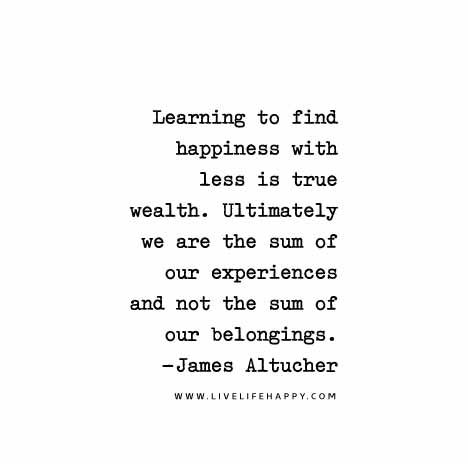 Learning to find happiness with less