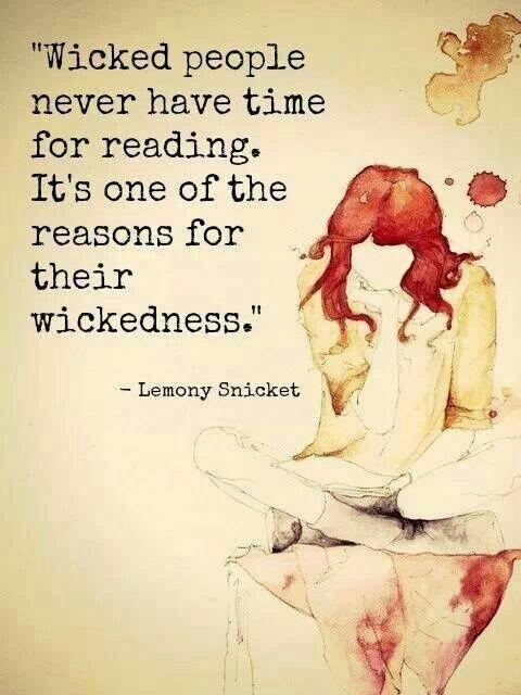 #lemonysnicket #reading #quote #wicked