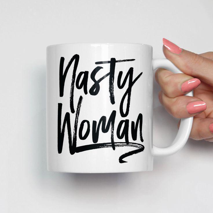 Christmas Presents For Her Part - 47: Nasty Woman Mug, 2016 Election Mug, Funny Political Mug, Christmas Present  For Her
