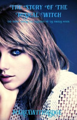 The Story of the Musical Witch (on Wattpad) http://my.w.tt/UiNb/sxTVYStopv #Fanfiction #amwriting #wattpad