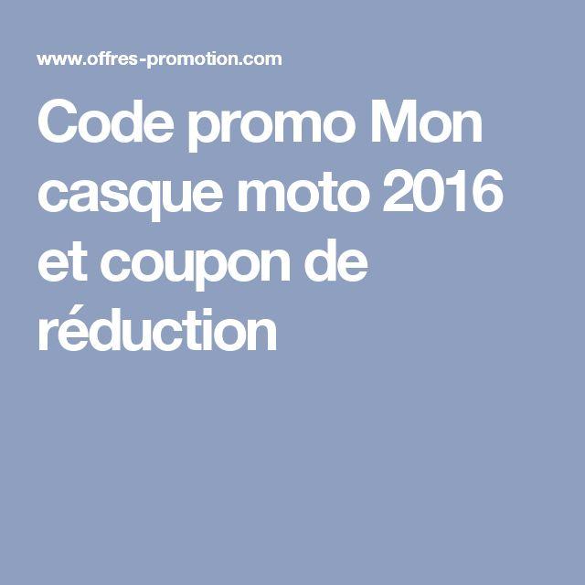 Code promo Mon casque moto 2016 et coupon de réduction
