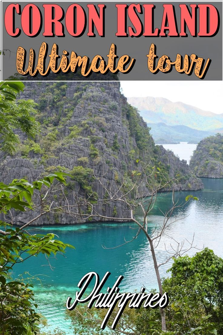 Coron, Philippines - Ultimate Tour | Island hopping | Coron Island | Palawan | beautiful island | kayangan lake | siete pecados | CYC beach | Philippines | south east asia