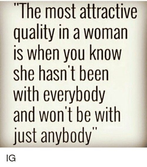 I wish women would realize that they do not have to give themselves to every man that crosses their path. Your body is a sacred temple. Respect yourself, and you will gain respect from others. We are all imperfect, however, the quicker you realize this, the more likely you are to attract the right man into your life.