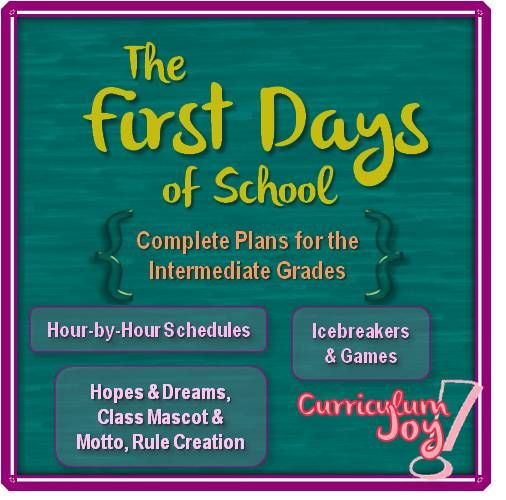 The First Days of School: Complete Plans for the Intermediate Grades ...