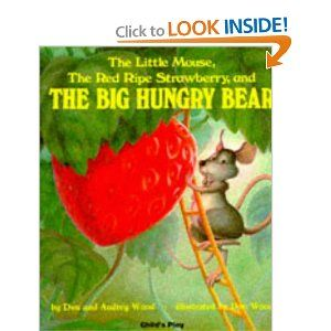 Book, The Little Mouse, The Red Ripe Strawberry and the Big Hungry Bear by Audrey Wood