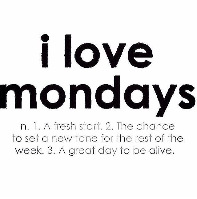 Inspirational Day Quotes: I Love Mondays #quote #start #week #mindset #laserfocus
