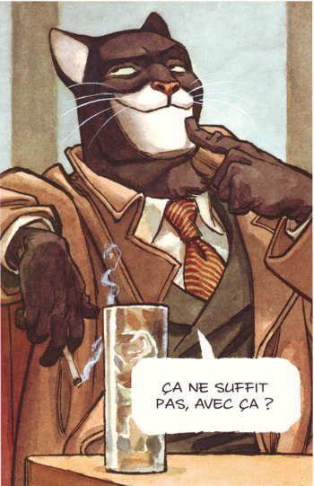 BLACKSAD : Un chat, des enquêtes et des dessins magnifiques. Merci Juan Díaz Canales et Juanjo Guarnido.