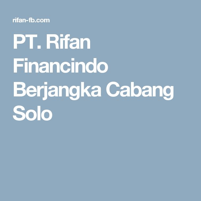 PT. Rifan Financindo Berjangka Cabang Solo