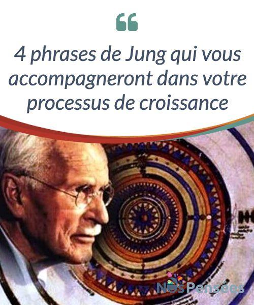4 phrases de Jung qui vous accompagneront dans votre processus de croissance Des phrases pour #réfléchir profondément sur notre #nature et sur la vie tout en apprenant à évoluer dans nos processus de #croissance. #Psychologie