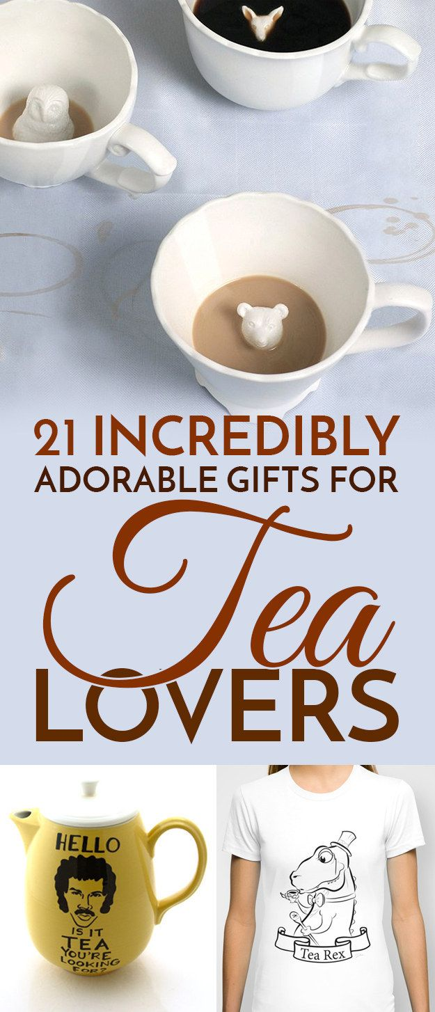 21 Incredibly Adorable Gifts For Tea Lovers