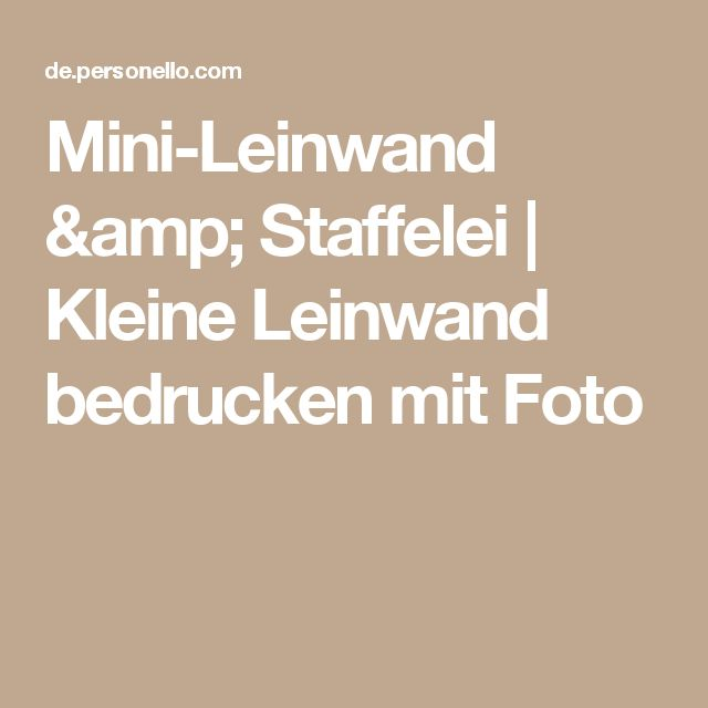 Mini-Leinwand & Staffelei | Kleine Leinwand bedrucken mit Foto